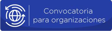 Convocatoria para organizaciones
