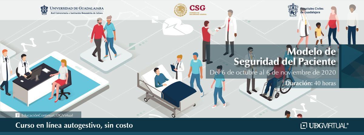 """Curso en línea autogestivo """"Modelo de Seguridad del Paciente"""" ¡Inscríbete!"""
