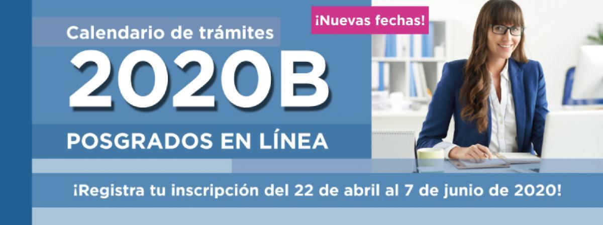Calendario de trámites 2020B posgrados en línea
