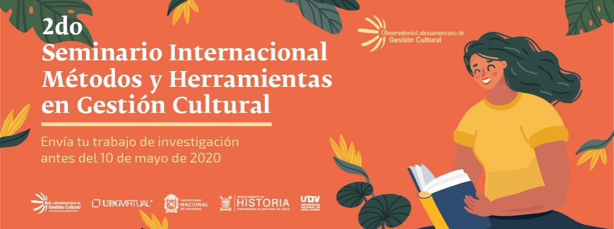 Segundo Seminario Internacional métodos y herramientas en Gestión Cultural