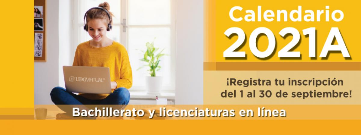 Registra tu inscripción al calendario 2021A antes del 30 de septiembre