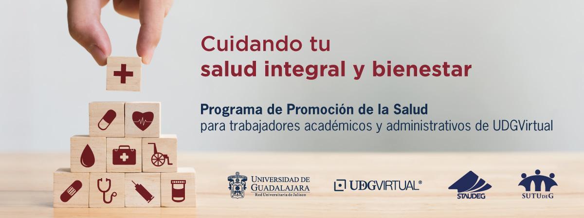 Programa de promoción de la salud para trabajadores académicos y administrativos UDGVirtual