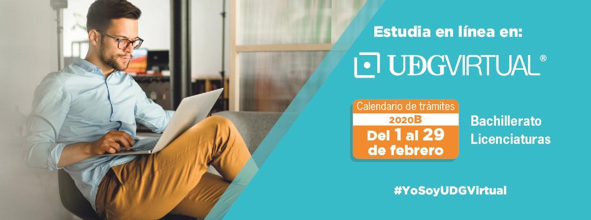 Estudia en UDVirtual Bachillerato y Licenciaturas calendario de trámites 2020B