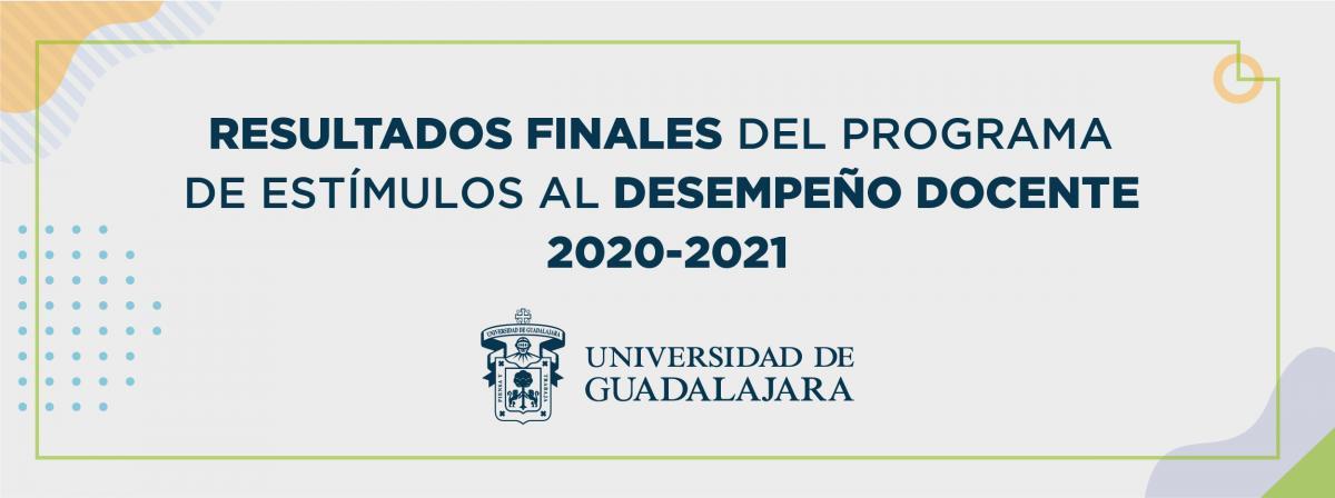 Resultados finales del programa de estímulos al desempeño docente 2020-2021