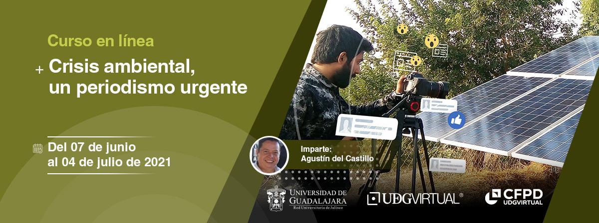 Curso en línea: Crisis ambiental, un periodismo urgente, inicio 7 de junio