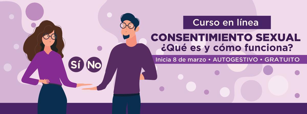 Curso consentimiento sexual, inicio 8 de marzo ¡Regístrate!
