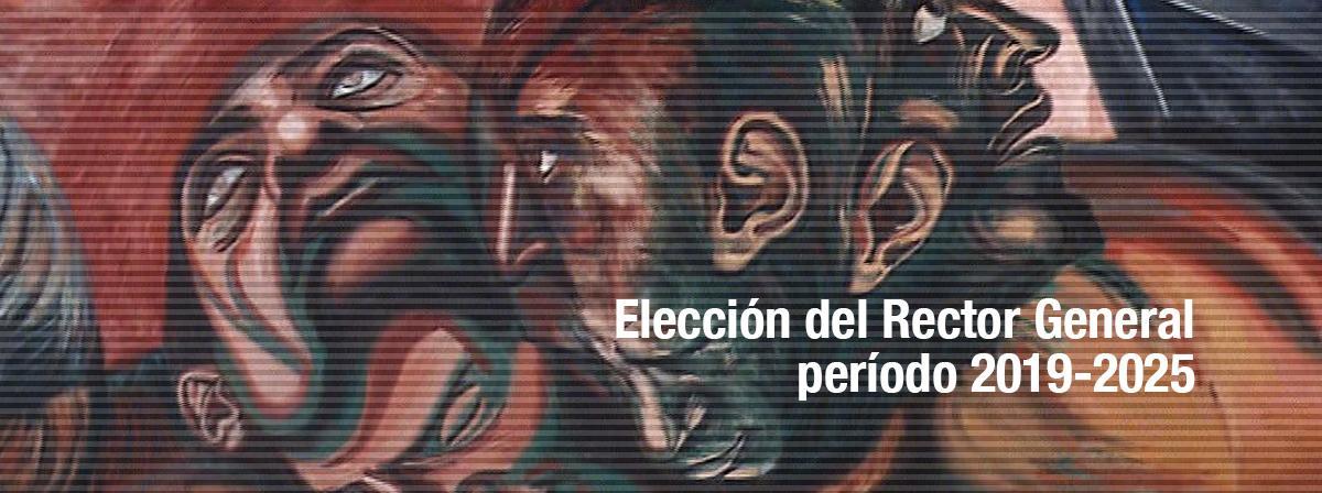 Elección del Rector General, periodo 2019-2015, convocatoria