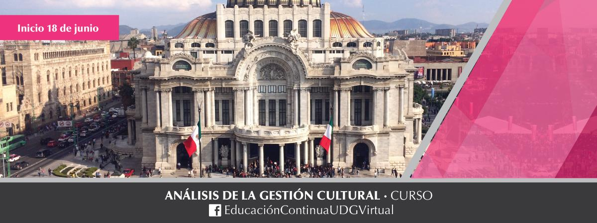 Curso Análisis de la Gestión Cultural, próximo inicio 18 de junio 2019
