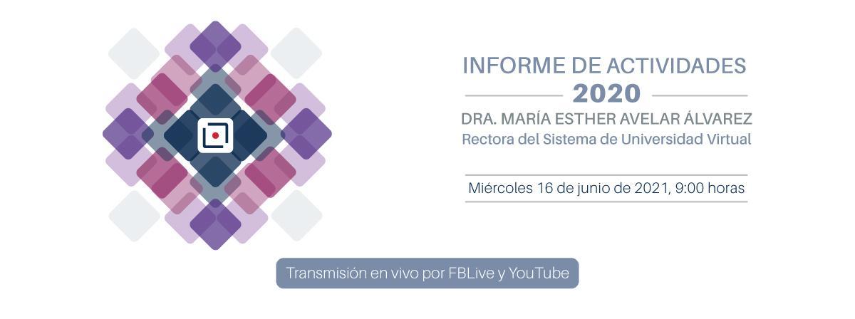 Informe de actividades 2020, 16 de junio 2021, 9 horas por FBLive