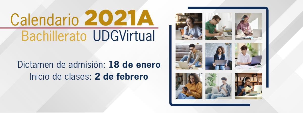 Calendario 2021A Bachillerato, dictamen de admisión 18 de enero, inicio de clases 2 de febrero