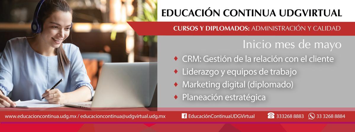 Cursos y diplomados de Administración y calidad, inscríbete. Inicios en mayo