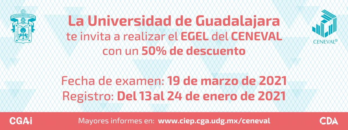 Examen Ceneval 19 de marzo, la UdeG invita con un 50% de descuento