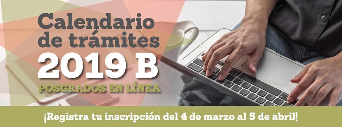 Calendario de trámites 2019B Registro posgrados en línea