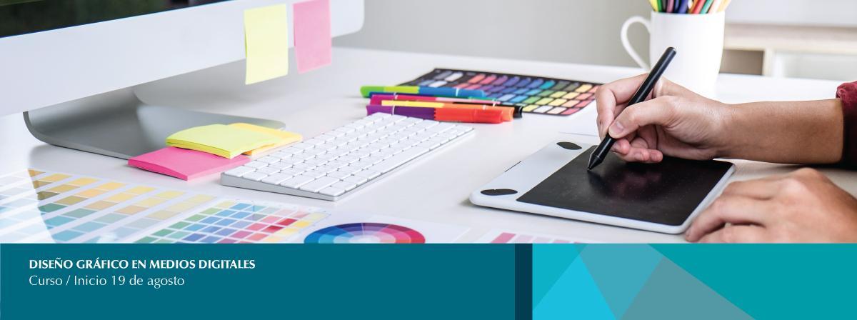 """19 de agosto, inicio de curso """"Diseño gráfico en medios digitales"""" ¡Inscríbete!"""