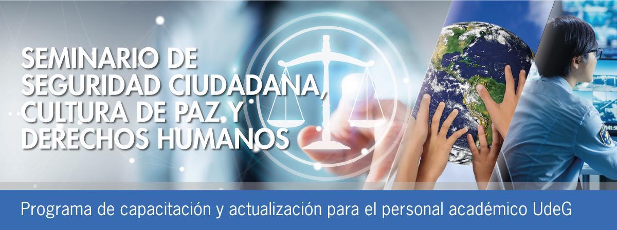 Seminario de Seguridad Ciudadana, Cultura de Paz y Derechos Humanos participa